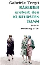 Gabriele Tergit, Nicol Henneberg, Nicole Henneberg - Käsebier erobert den Kurfürstendamm