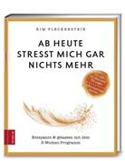 Kim Fleckenstein - Ab heute stresst mich gar nichts mehr, m. Audio-CD