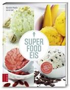 Claudius Holzmann, Kersti Pooth, Kerstin Pooth, Astri Sass, Astrid Saß - Superfood-Eis