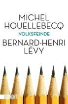 Michel Houellebecq, Bernard-Henri Lévy - Volksfeinde