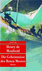 Henry De Monfreid, Henry de Monfreid - Die Geheimnisse des Roten Meeres