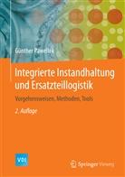 Günther Pawellek - Integrierte Instandhaltung und Ersatzteillogistik