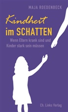 Maja Roedenbeck - Kindheit im Schatten