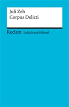 Mario Leis, Sabine Rieker, Juli Zeh - Lektüreschlüssel zu Juli Zeh: Corpus delicti