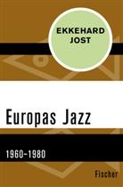Ekkehard Jost - Europas Jazz