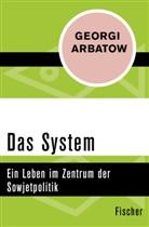 Georgi Arbatow - Das System