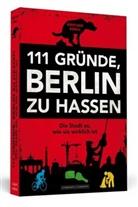 Kristjan Knall - 111 Gründe, Berlin zu hassen