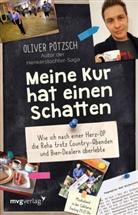 Oliver Pötzsch - Meine Kur hat einen Schatten