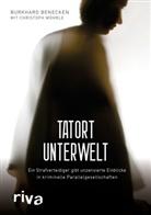 Burkhar Benecken, Burkhard Benecken, Christoph Wöhrle - Tatort Unterwelt