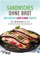 Doris Muliar - Sandwiches ohne Brot und andere Low-Carb-Snacks