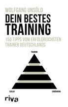 Wolfgang Unsöld - Dein bestes Training