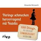 Alexandra Reinwarth - Heringe schmecken hervorragend mit Nutella