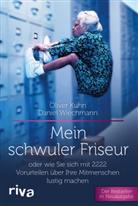 Oliver Kuhn, Daniel Wiechmann, Steffen Haas - Mein schwuler Friseur