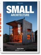 Philip Jodidio - Small architecture