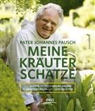 Johannes Pausch, Johannes (Pater) Pausch - Meine Kräuterschätze