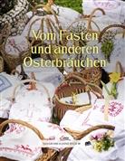 Bertl Göttl - Vom Fasten und anderen Osterbräuchen