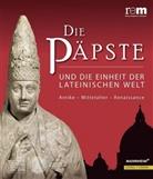 Weinfurter, Stefan Weinfurter, Alfrie Wieczorek, Alfried Wieczorek - Die Päpste und die Einheit der lateinischen Welt