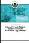 Davut Cüneyt Gedikli - Internet Tabanli Tedarik Zinciri Yönetiminin KOBI'lerde Uygulanmasi