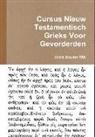 Chris Bouter Ma - Cursus Nieuw Testamentisch Grieks Voor Gevorderden