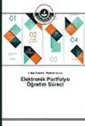 Ciha Demirli, Cihad Demirli, Mehmet Gürol - Elektronik Portfolyo Ögretim Süreci