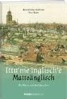 Peter Hafen, Hans Marku Tschirren, Hans Markus Tschirren - Ittu'me inglisch'e - Matteänglisch