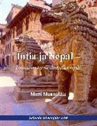 Matti Munnukka - Intia ja Nepal - Totuus on tarua ihmeellisempää