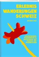 Jochen Ihle, Jochen Einleitung von Ihle - Erlebniswanderungen Schweiz
