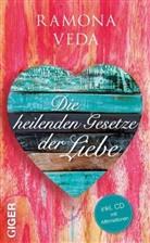 Ramona Veda - Die heilenden Gesetze der Liebe, m. Audio-CD
