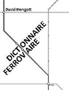 David Herrgott - Dictionnaire ferroviaire