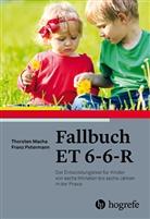 Thorste Macha, Thorsten Macha, Franz Petermann - Fallbuch ET 6-6-R