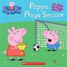 Scholastic, Inc. Scholastic, Scholastic Inc. (COR)/ Eone (ILT), N/A Various, Eone - Peppa Plays Soccer