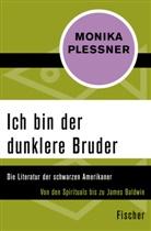 Monika Plessner - Ich bin der dunklere Bruder