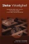 Christian P. Grimshei - Steke Virkelighet - Menneskerettigheter og etikk