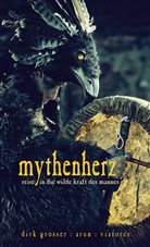 Dir Grosser, Dirk Grosser, Viatore, Viatores - Mythenherz, m. 1 Audio-CD