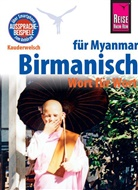 Phone Myint - Reise Know-How Sprachführer Birmanisch für Myanmar - Wort für Wort (Burmesisch)