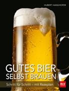 Hubert Hanghofer - Gutes Bier selbst brauen