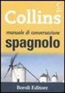 C. Boscolo, M. S. Comas - Manuale di conversazione spagnolo