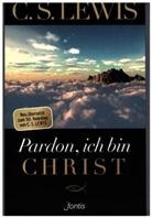 C S Lewis, C. S. Lewis, C.S. Lewis, Clive Staples Lewis - Pardon, ich bin Christ