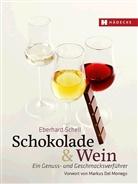 Eberhard Schell - Schokolade & Wein