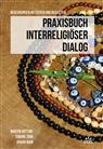 Aykan Inan, Martin Rötting, Simon Sinn, Simone Sinn - Praxisbuch Interreligiöser Dialog