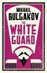 Mikhail Bulgakov, Mikhail Afanasevich Bulgakov, Michail Bulgakow - The White Guard