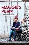 Rebecca Miller - Maggie''s Plan