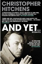 Christopher Hitchens - And Yet