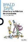 Roald Dahl, Quentin Blake - Charlie y la fábrica de chocolate