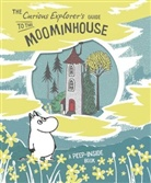 Tove Jansson, UNKNOWN - The Curious Explorer's Guide to the Moominhouse
