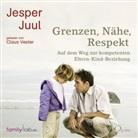 Jesper Juul, Claus Vester - Grenzen, Nähe, Respekt, 2 Audio-CDs (Hörbuch)