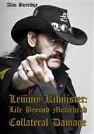 Alan Burridge - Lemmy Kilmister: Life Beyond Motörhead