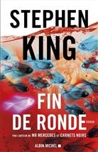 Stephen King, King-s - Fin de ronde