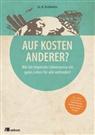I. L. A. Kollektiv, I.L.A. Kollektiv, Thoma Kopp, Thomas Kopp - Auf Kosten Anderer?