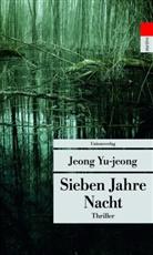 Yu-jeong Jeong, Jeong Yu-jeong, Jeong Yu-jeong - Sieben Jahre Nacht